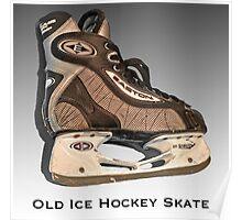Old Ice Hockey Skate Poster
