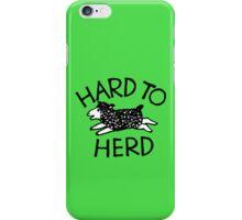 Hard to Herd iPhone Case/Skin