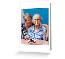 Me and my 100yr old MUM Greeting Card