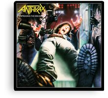 ANTHRAX DISSEASE Canvas Print