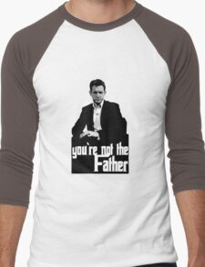 You're not the Father Men's Baseball ¾ T-Shirt