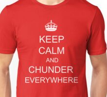 I Chundered, Everywhere! Unisex T-Shirt