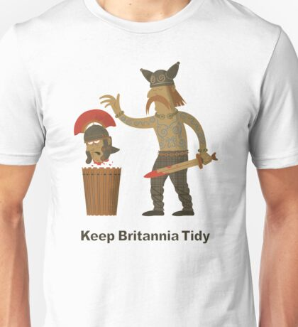 Keep Britannia Tidy Unisex T-Shirt