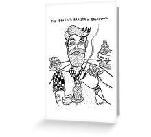 Bearded Barista of Balaclava Greeting Card