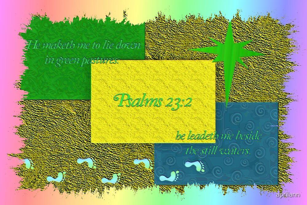 He Leadeth Me Beside the Still Waters by aprilann