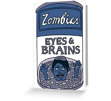Zombies - Brains & Eyes Soup Greeting Card
