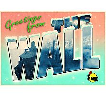 Greetings from The Wall (parody postcard design) Photographic Print