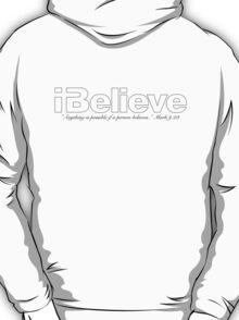 I Believe (Black Imprint) T-Shirt