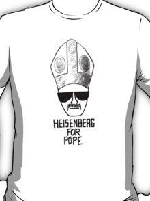 Heisenberg for Pope T-Shirt