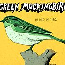 Green Mockingbird 1980 by Dan Meth