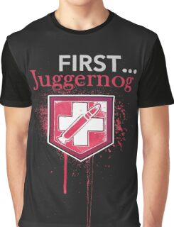 First... [Zombies] Graphic T-Shirt