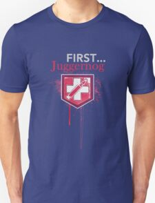 First... [Zombies] Unisex T-Shirt