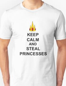 Keep Calm And Steal Princesses Unisex T-Shirt