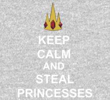 Keep Calm And Steal Princesses White Font Kids Tee