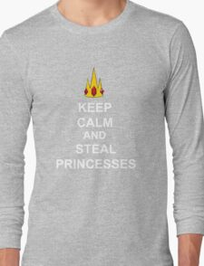 Keep Calm And Steal Princesses White Font Long Sleeve T-Shirt