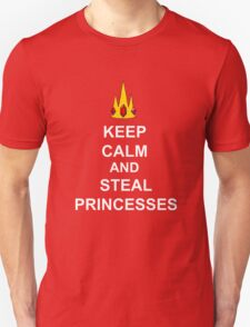 Keep Calm And Steal Princesses White Font Unisex T-Shirt