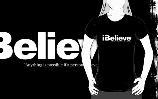I Believe (white solid imprint) by Jeri Stunkard