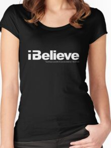 I Believe (white solid imprint) Women's Fitted Scoop T-Shirt