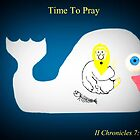 Time To Pray by Vince Scaglione
