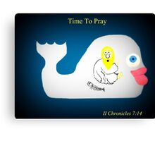 Time To Pray Canvas Print