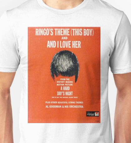 Ringo's Theme And I Love Her Unisex T-Shirt