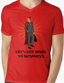Let's get down to business Mens V-Neck T-Shirt