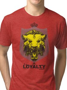 LOYALTY BECAUSE ITS EARNED! REVISION™ 2013 Tri-blend T-Shirt
