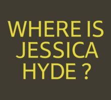 Where is Jessica Hyde ? by Tim Topping