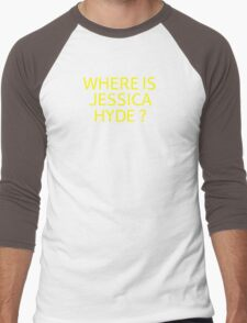 Where is Jessica Hyde ? Men's Baseball ¾ T-Shirt