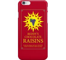 Reddy's Chocolate Raisins - Utopia iPhone Case/Skin