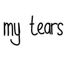 My Tears by Jennifer Vioniwinata