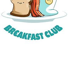 Breakfast Club by Look Human