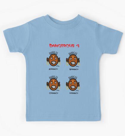 Dangerous four Kids Tee