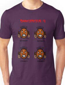 Dangerous four Unisex T-Shirt