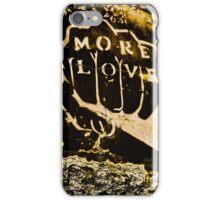 More Love iPhone Case/Skin