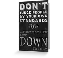 Don't Judge People Funny Inspirational Saying Greeting Card