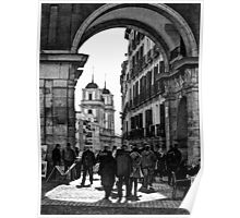 Arched entrance Plaza Mayor - Madrid Poster