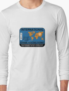 International Zombie Hunting Permit Long Sleeve T-Shirt