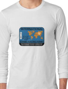 International Zombie Hunting Permit Long Sleeve T-Shirt