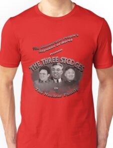 The Three Stooges, North Korea style! Unisex T-Shirt