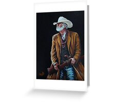 Big Swede~ The Gunslinger Greeting Card