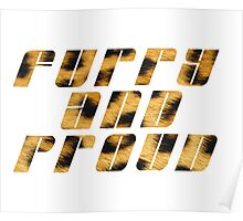 Furry And Proud - Leopard Fur Poster