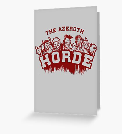 Team Horde  Greeting Card