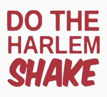 Do The Harlem Shake [RED] by imjesuschrist