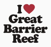 I Love Great Barrier Reef by iheart