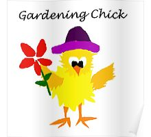 Funny Cool Gardening Chick Art Poster