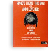 Ringo's Theme And I Love Her Canvas Print