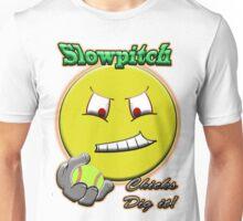 Slowpitch Chicks Dig It Unisex T-Shirt