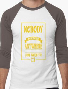 Nobody Exists on Purpose funny nerd geek geeky Men's Baseball ¾ T-Shirt