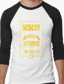 Nobody Exists on Purpose funny nerd geek geeky Men's Baseball ¾ T-Shirt